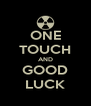 ONE TOUCH AND GOOD LUCK - Personalised Poster A4 size