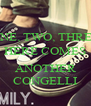 ONE, TWO, THREE HERE COMES  ANOTHER CONGELLI - Personalised Poster A4 size