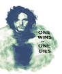 ONE                     WINS                                    OR                     ONE                      DIES - Personalised Poster A4 size