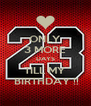 ONLY 3 MORE DAYS TILL MY  BIRTHDAY !! - Personalised Poster A4 size