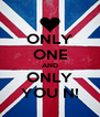 ONLY ONE AND ONLY YOU N! - Personalised Poster A4 size
