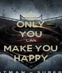 ONLY YOU CAN MAKE YOU HAPPY - Personalised Poster A4 size