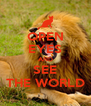 OPEN EYES AND SEE THE WORLD - Personalised Poster A4 size