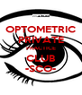 OPTOMETRIC PRIVATE PRACTICE CLUB -SCO- - Personalised Poster A4 size