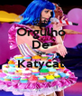 Orgulho De Ser Katycat  - Personalised Poster A4 size