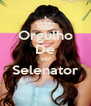 Orgulho De Ser Selenator  - Personalised Poster A4 size