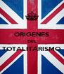 ORIGENES DEL TOTALITARISMO  - Personalised Poster A4 size