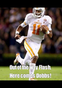 Out of the way Flash. Here comes Dobbs! - Personalised Poster A4 size