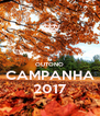 OUTONO CAMPANHA 2017 - Personalised Poster A4 size