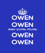 OWEN OWEN AND SOME MORE OWEN OWEN - Personalised Poster A4 size