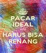 PACAR IDEAL ITU HARUS BISA RENANG - Personalised Poster A4 size