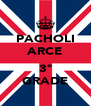 PACHOLI ARCE  3º GRADE - Personalised Poster A4 size