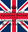 Pacholi Arce Agustina Bernal 3º GRADE Adriana Colman Belen Cabello - Personalised Poster A4 size