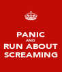 PANIC AND RUN ABOUT SCREAMING - Personalised Poster A4 size