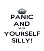 PANIC AND SHIT YOURSELF SILLY! - Personalised Poster A4 size