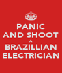 PANIC AND SHOOT A BRAZILLIAN ELECTRICIAN - Personalised Poster A4 size