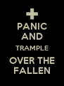 PANIC AND TRAMPLE OVER THE FALLEN - Personalised Poster A4 size