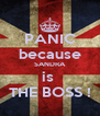 PANIC because SANDRA is  THE BOSS ! - Personalised Poster A4 size