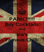 PANIC!!!!!! Buy Cocktails And Ice's Famous Chilli - Personalised Poster A4 size
