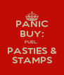 PANIC BUY: FUEL,  PASTIES & STAMPS - Personalised Poster A4 size