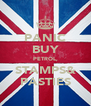 PANIC BUY PETROL, STAMPS& PASTIES - Personalised Poster A4 size