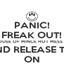 PANIC! FREAK OUT! THE HOUSE OF MINCE HOT MESS PARTY 2ND RELEASE TIX ON - Personalised Poster A4 size