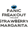 PANIC FREAKOUT FROZEN STRAWBERRY MARGARITA - Personalised Poster A4 size