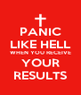 PANIC LIKE HELL WHEN YOU RECEIVE YOUR RESULTS - Personalised Poster A4 size