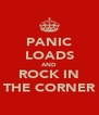 PANIC LOADS AND ROCK IN THE CORNER - Personalised Poster A4 size