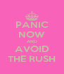 PANIC NOW AND AVOID THE RUSH - Personalised Poster A4 size