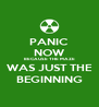 PANIC NOW BECAUSE THE MAZE WAS JUST THE BEGINNING - Personalised Poster A4 size