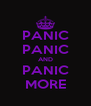 PANIC PANIC AND PANIC MORE - Personalised Poster A4 size