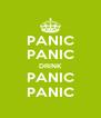 PANIC PANIC DRINK PANIC PANIC - Personalised Poster A4 size