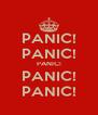 PANIC! PANIC! PANIC! PANIC! PANIC! - Personalised Poster A4 size