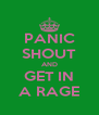 PANIC SHOUT AND GET IN A RAGE - Personalised Poster A4 size