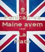 Panicati-va Maine avem Test  La Mate - Personalised Poster A4 size