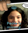 Paola is missing - Personalised Poster A4 size