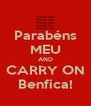 Parabéns MEU AND CARRY ON Benfica! - Personalised Poster A4 size