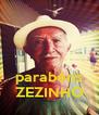 parabéns ZEZINHO - Personalised Poster A4 size