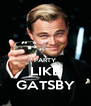 PARTY LIKE GATSBY - Personalised Poster A4 size