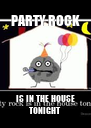 PARTY ROCK IS IN THE HOUSE TONIGHT - Personalised Poster A4 size