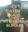 PATEN  KAY AND İYİKİ DOĞDUN BURAK - Personalised Poster A4 size