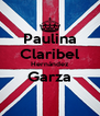 Paulina Claribel Hernández Garza  - Personalised Poster A4 size