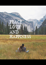 PEACE LOVE AND HAPPINESS - Personalised Poster A4 size
