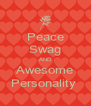 Peace Swag AND Awesome Personality  - Personalised Poster A4 size