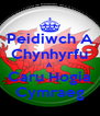 Peidiwch A Chynhyrfu A Caru Hogia Cymraeg - Personalised Poster A4 size
