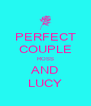 PERFECT COUPLE ROSS AND LUCY - Personalised Poster A4 size