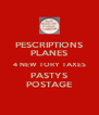 PESCRIPTIONS PLANES 4 NEW TORY TAXES PASTYS POSTAGE - Personalised Poster A4 size