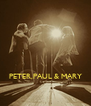 PETER,PAUL & MARY - Personalised Poster A4 size
