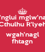 ph'nglui mglw'nafh Cthulhu R'lyeh  wgah'nagl fhtagn - Personalised Poster A4 size